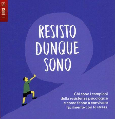 Pietro Trabucchi - Resisto dunque sono